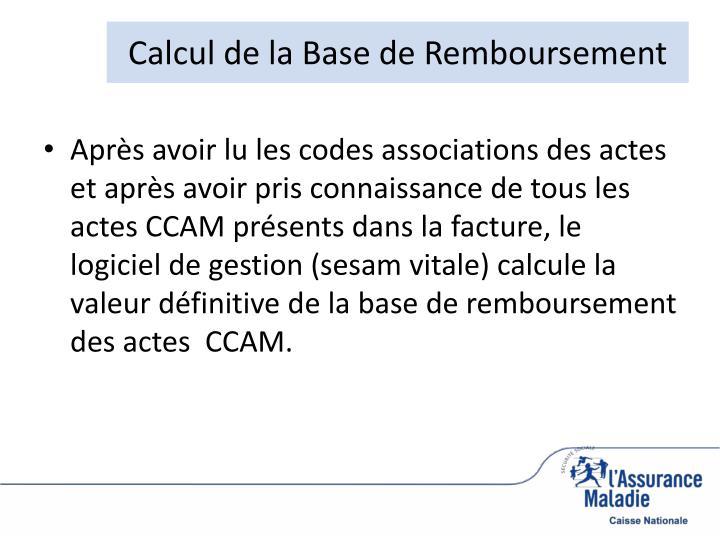 Calcul de la Base de Remboursement