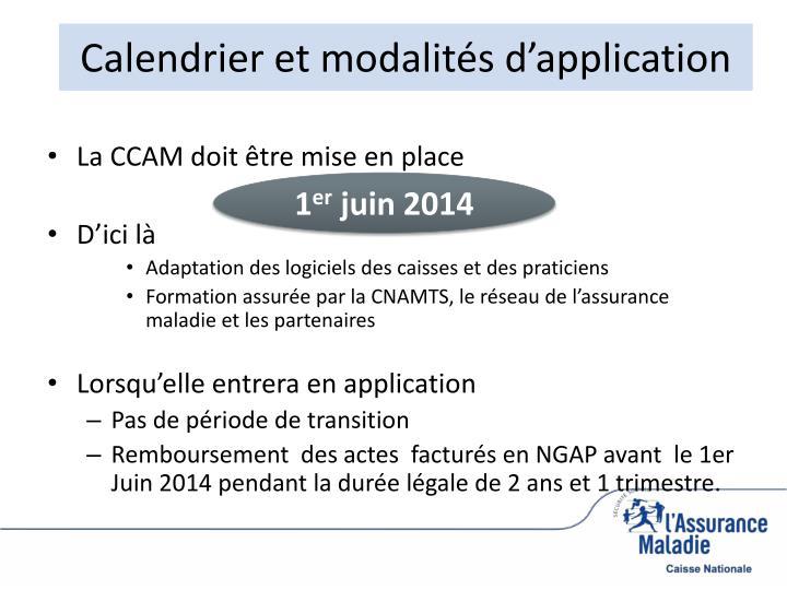 Calendrier et modalités d'application