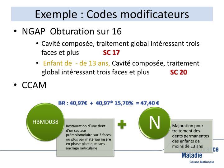 Exemple : Codes modificateurs