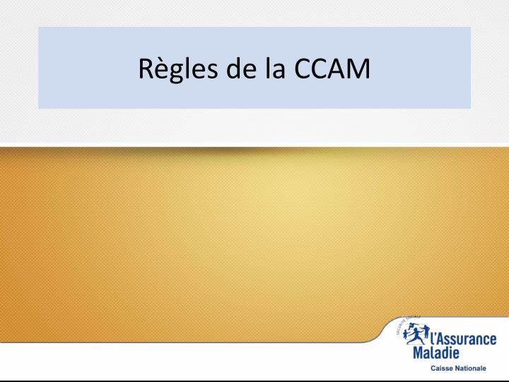 Règles de la CCAM