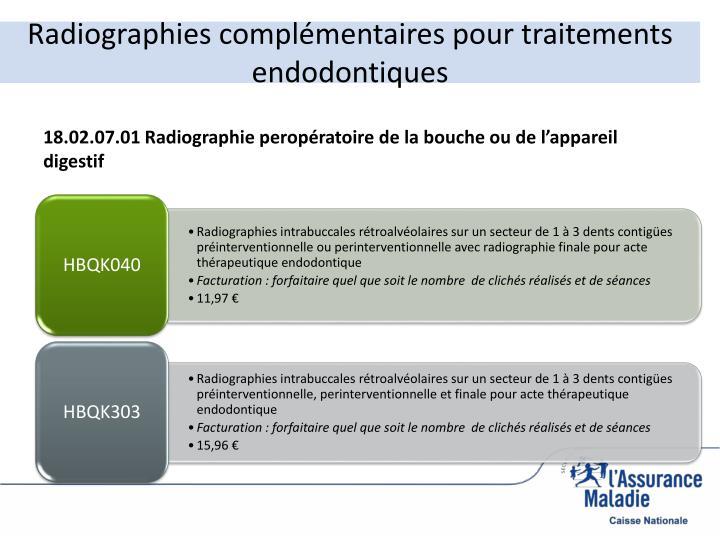 Radiographies complémentaires pour