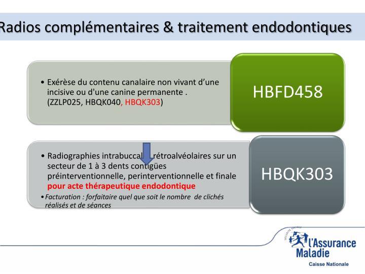 Radios complémentaires & traitement endodontiques
