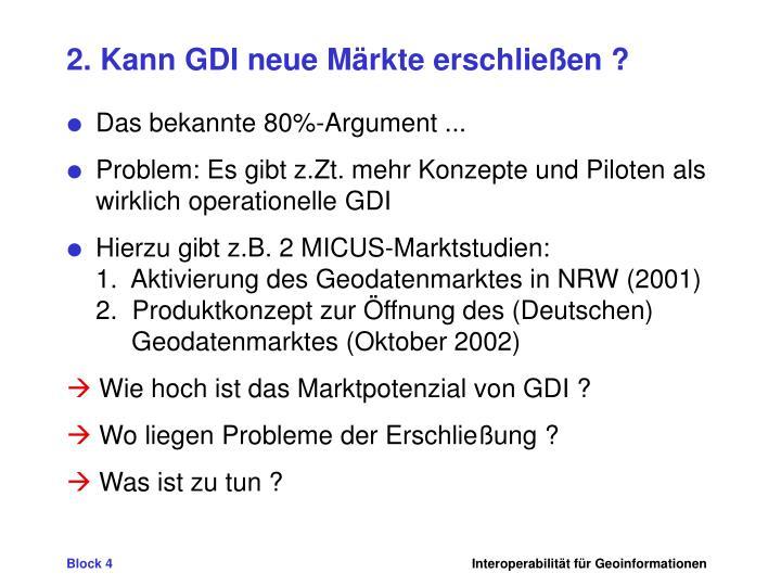 2. Kann GDI neue Märkte erschließen ?