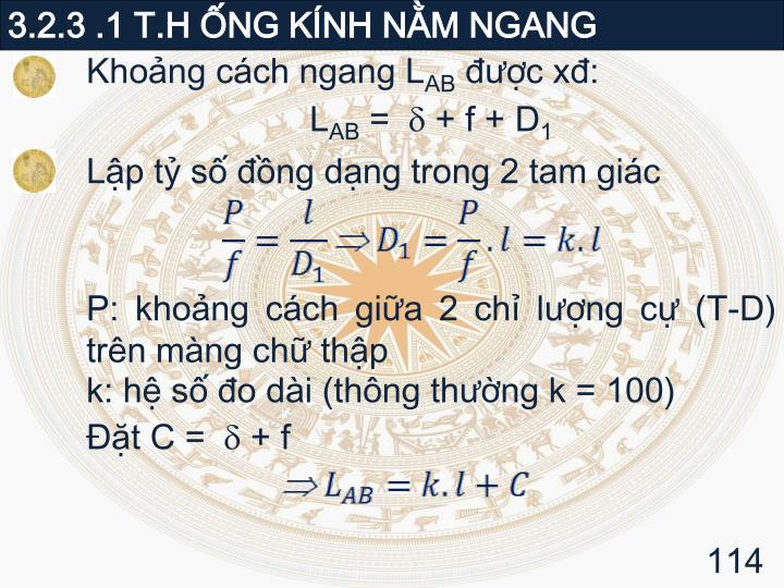 3.2.3 .1 T.H ỐNG KÍNH NẰM NGANG