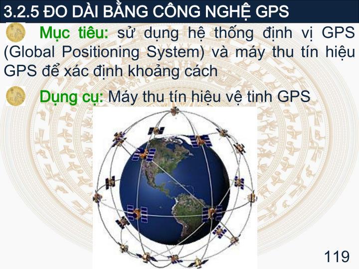 3.2.5 ĐO DÀI BẰNG CÔNG NGHỆ GPS