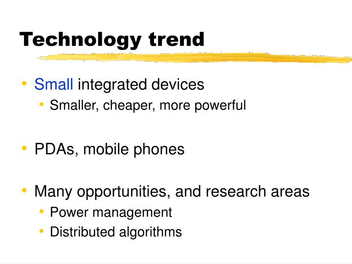 Technology trend
