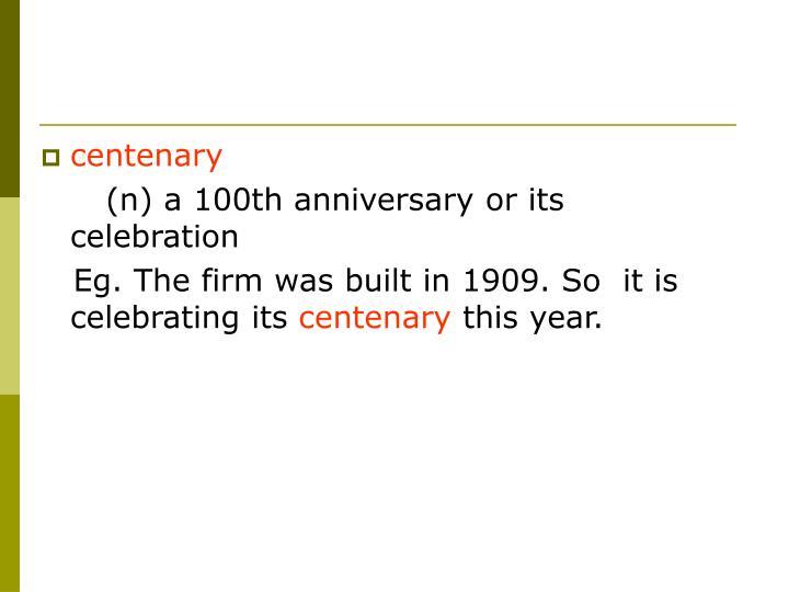 centenary