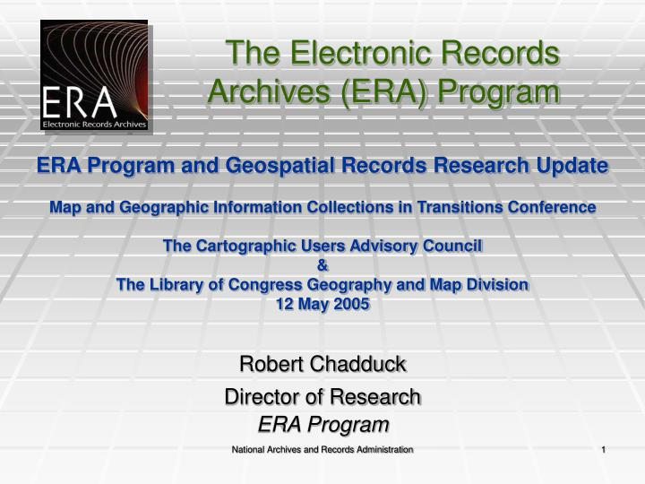 Robert chadduck director of research era program