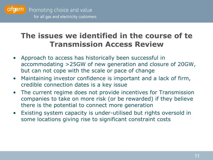 The issues we identified in the course of te Transmission Access Review