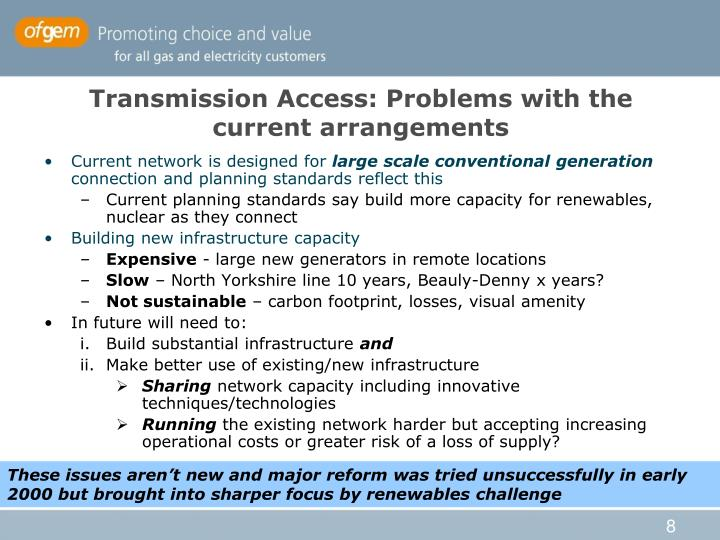 Transmission Access: Problems with the current arrangements