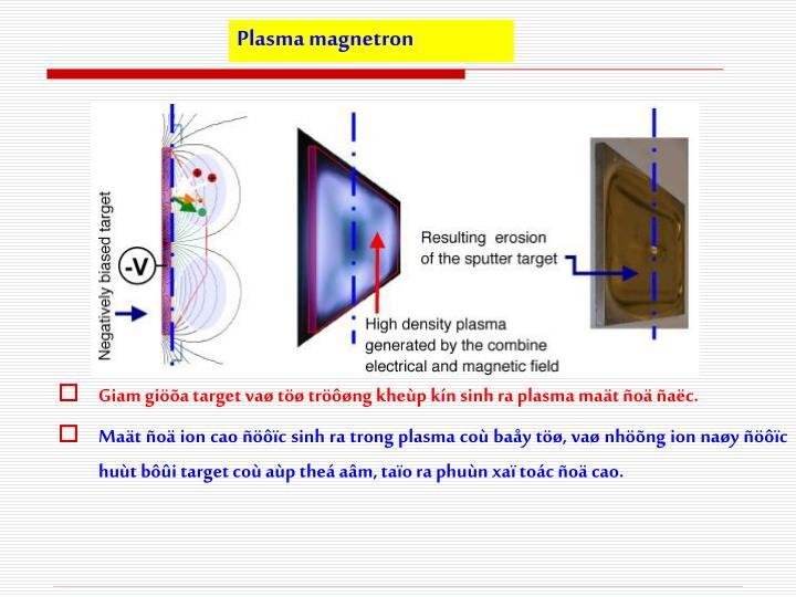 Plasma magnetron