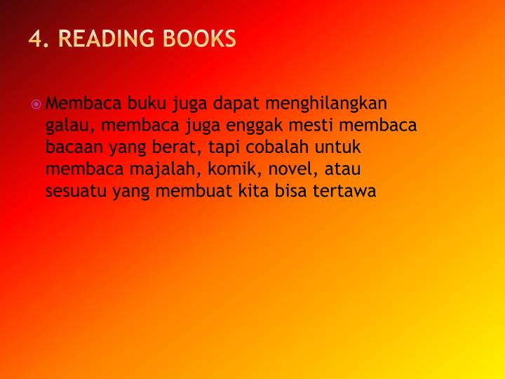 4. Reading books