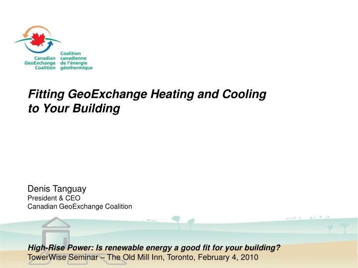 Fitting GeoExchange Heating and Cooling