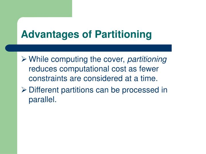 Advantages of Partitioning