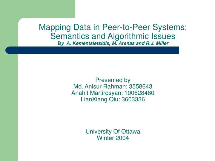 Mapping Data in Peer-to-Peer Systems: Semantics and Algorithmic Issues
