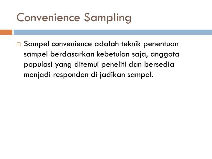 Convenience Sampling