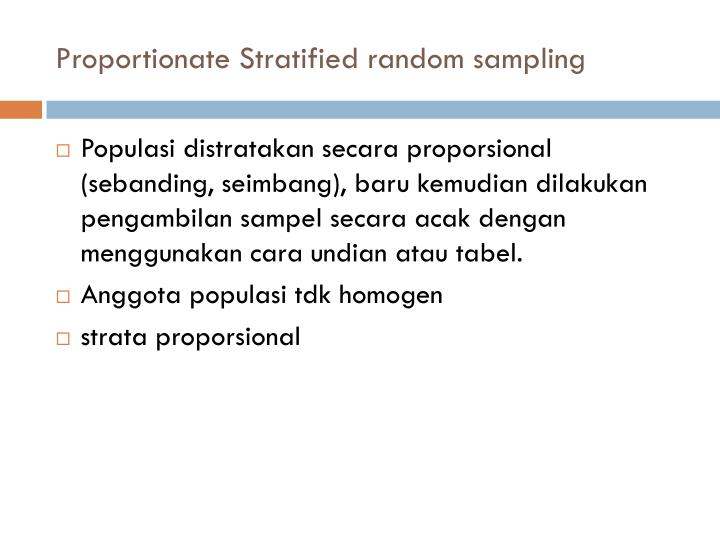 Proportionate Stratified random sampling