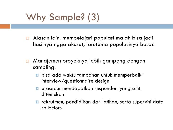 Why Sample? (3)