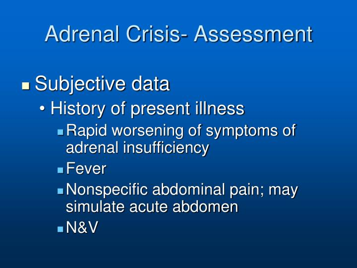 Adrenal Crisis- Assessment