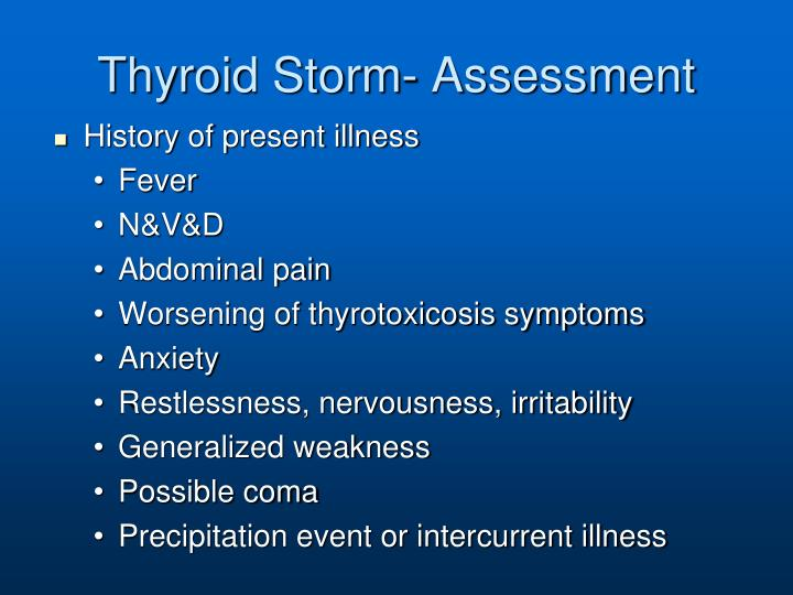 Thyroid Storm- Assessment