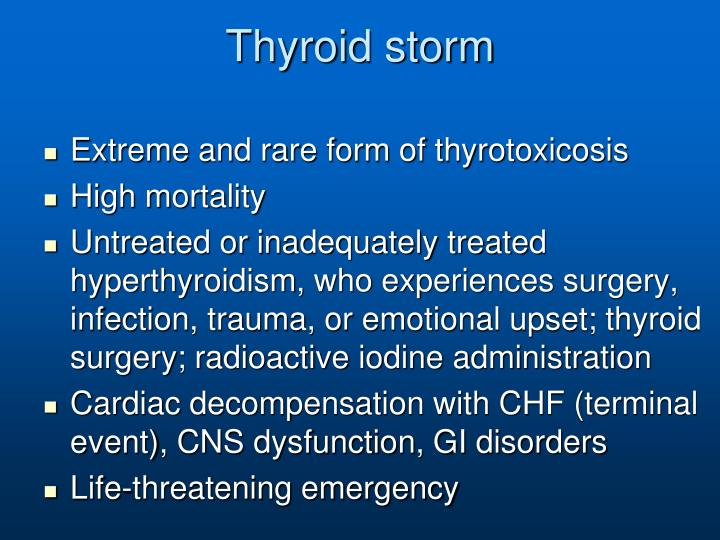 Thyroid storm