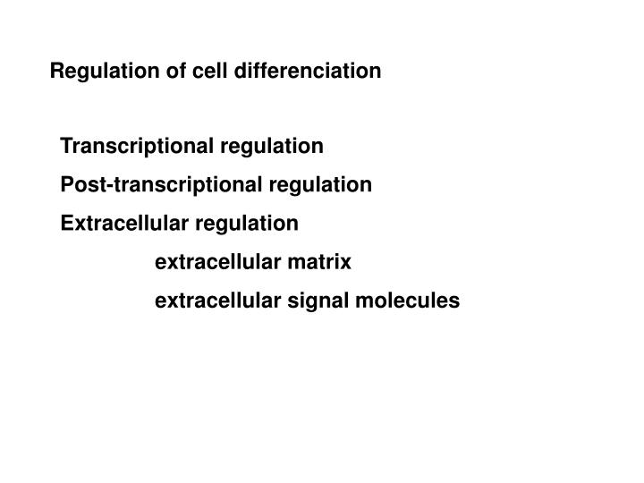 Regulation of cell differenciation