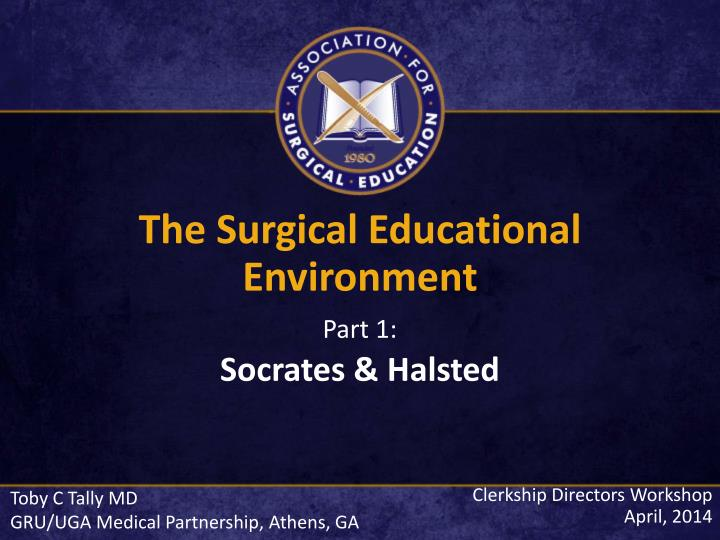 The Surgical Educational Environment
