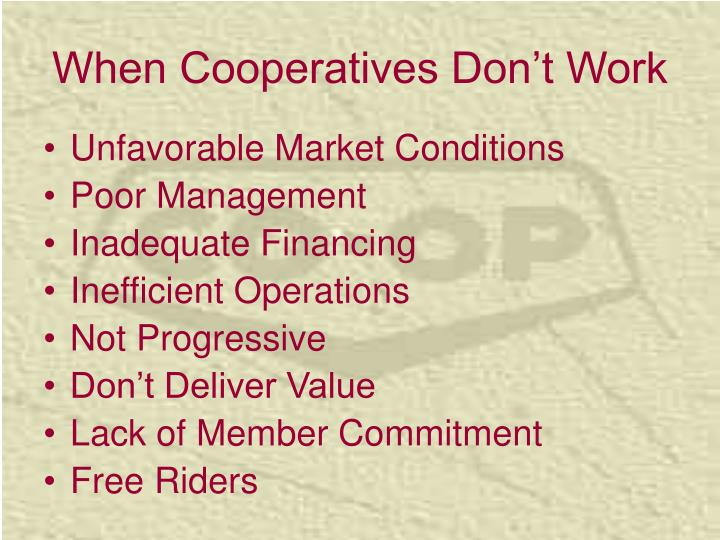When Cooperatives Don't Work