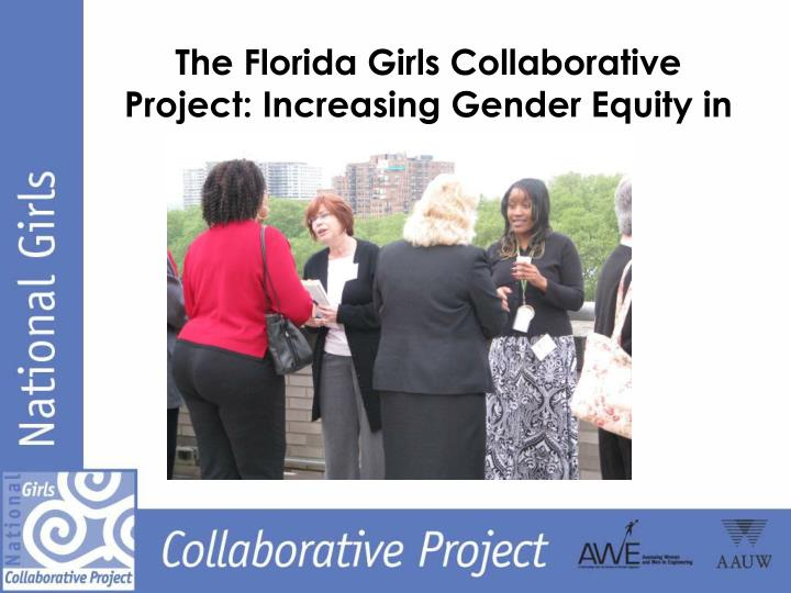 The florida girls collaborative project increasing gender equity in stem