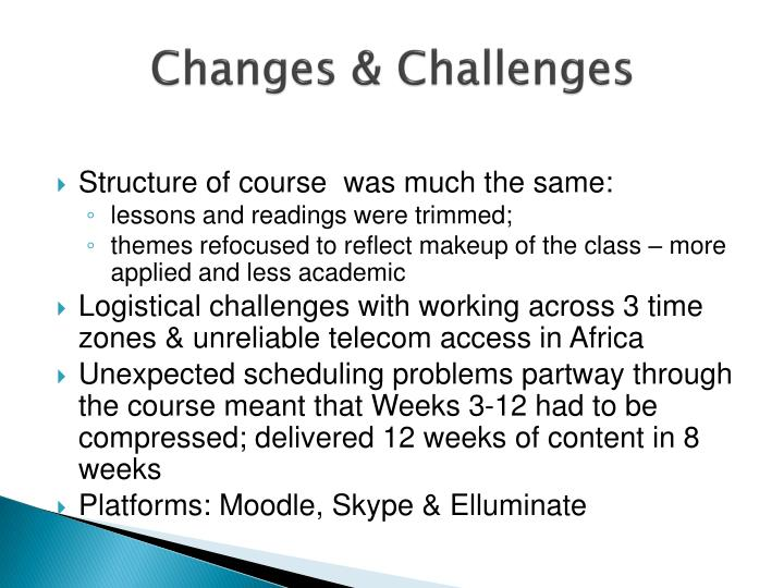 Changes & Challenges