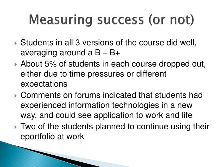 Measuring success (or not)