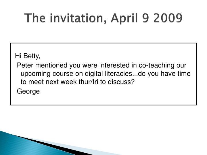 The invitation, April 9 2009