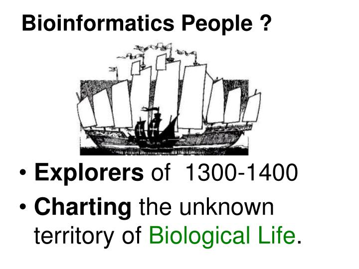 Bioinformatics People ?