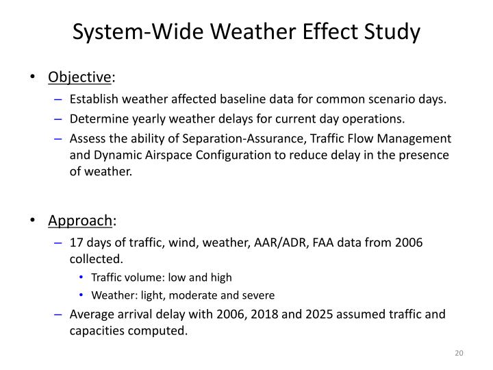 System-Wide Weather Effect Study