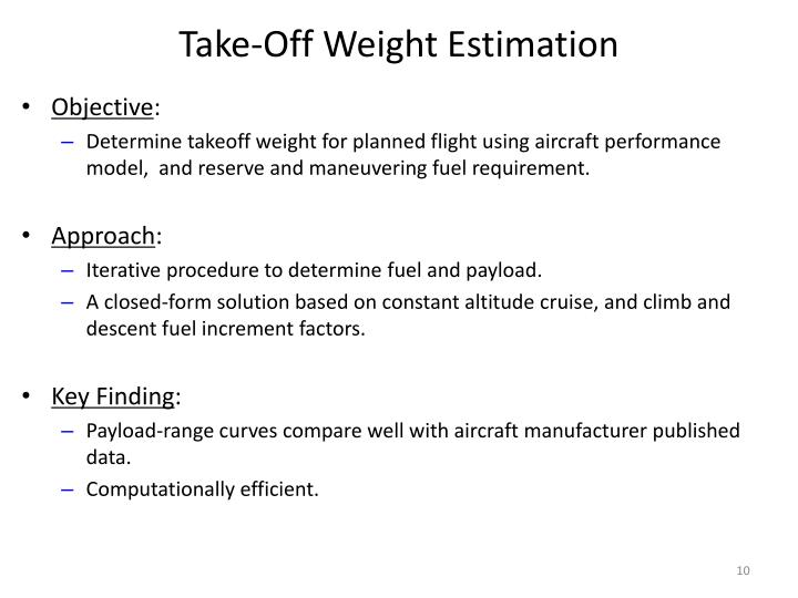 Take-Off Weight Estimation