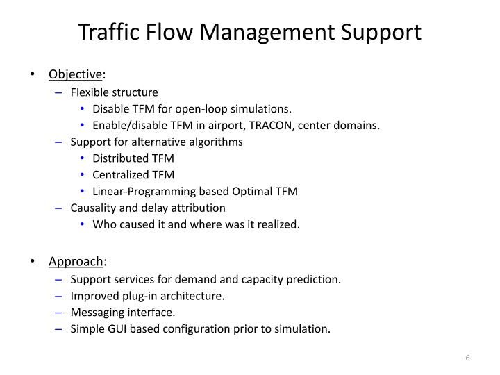 Traffic Flow Management Support