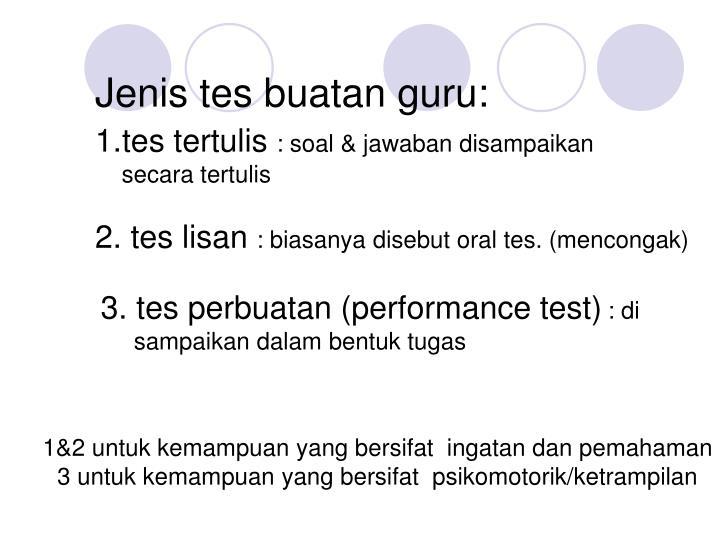 Jenis tes buatan guru: