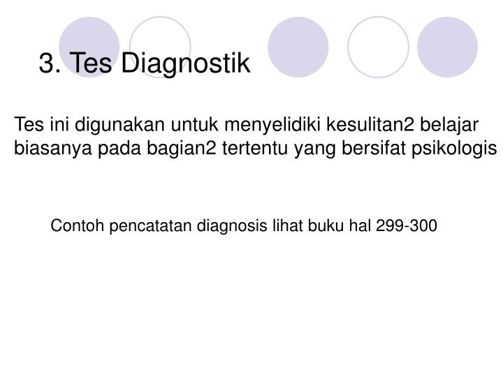 3. Tes Diagnostik