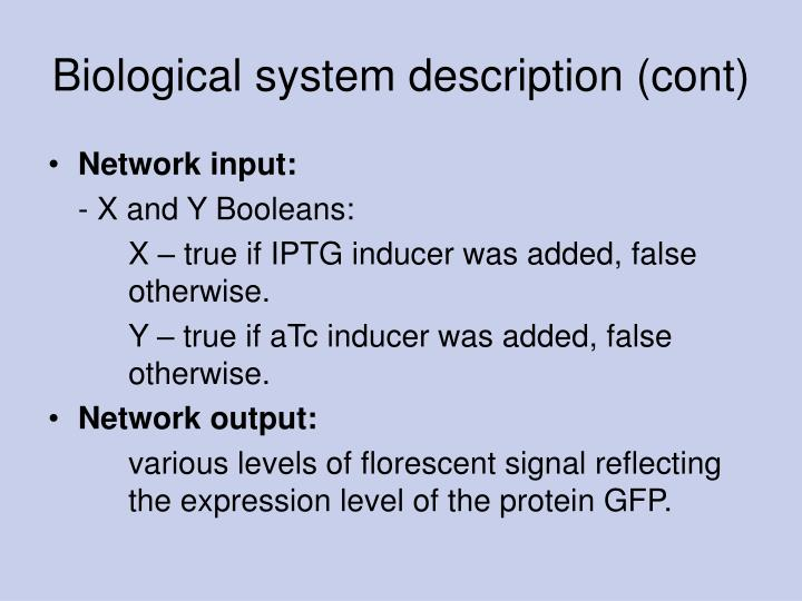 Biological system description (cont)