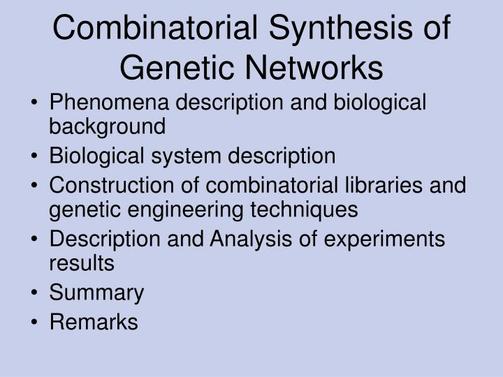 Combinatorial synthesis of genetic networks