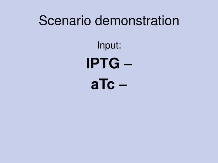 Scenario demonstration