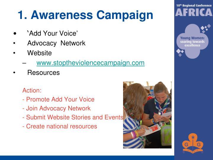 1. Awareness Campaign
