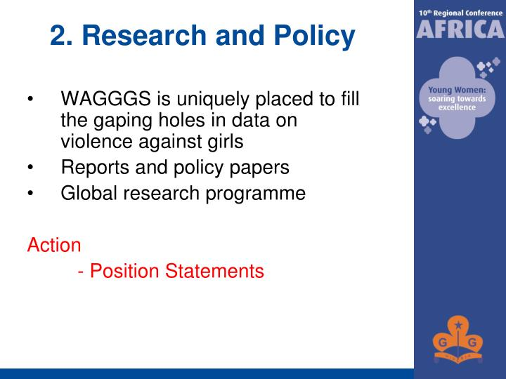2. Research and Policy