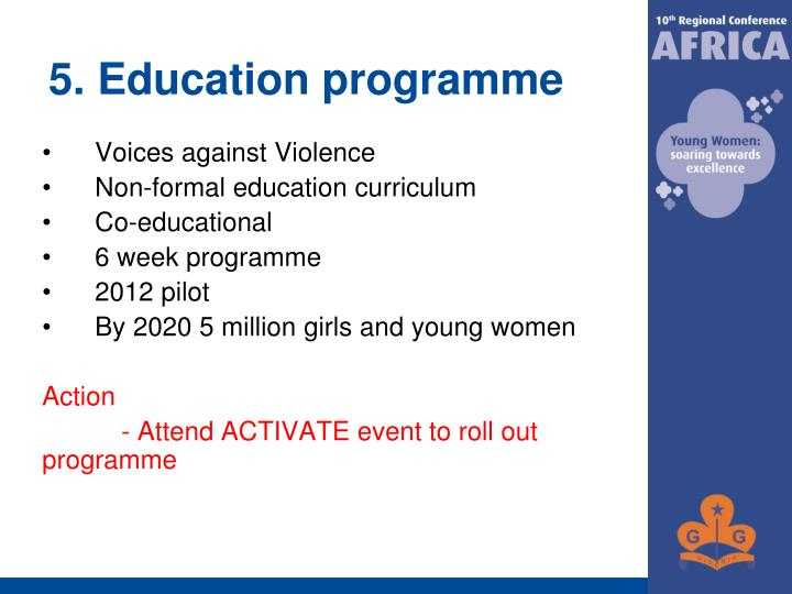 5. Education programme