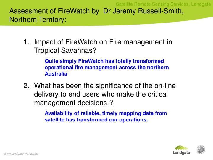 Assessment of FireWatch by  Dr Jeremy Russell-Smith, Northern Territory: