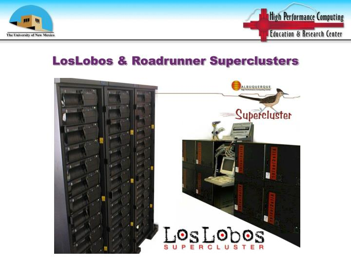 LosLobos & Roadrunner Superclusters