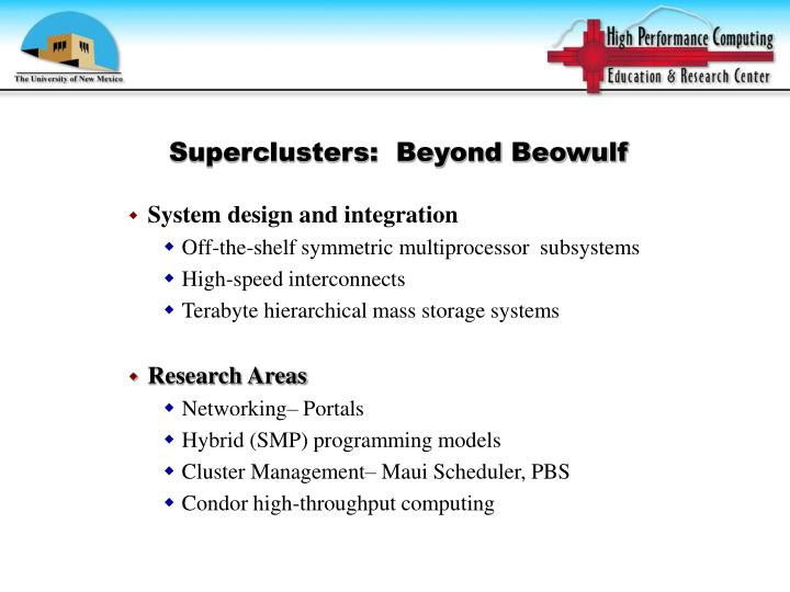 Superclusters:  Beyond Beowulf