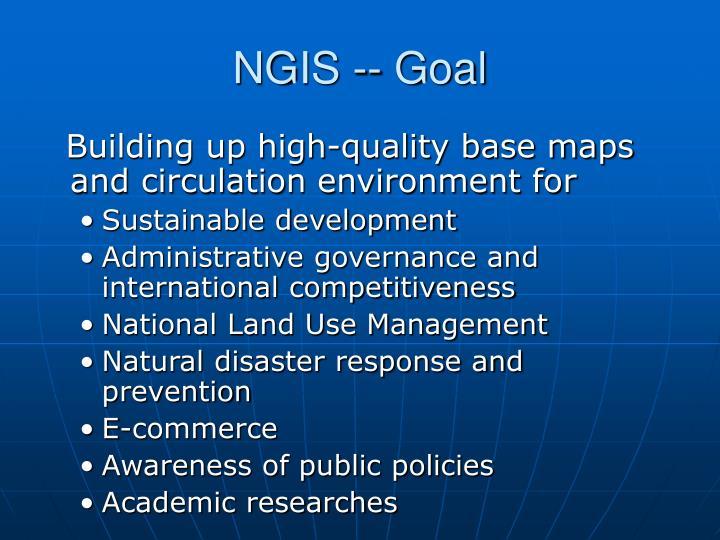 NGIS -- Goal