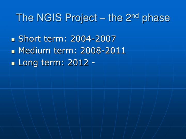 The NGIS Project – the 2