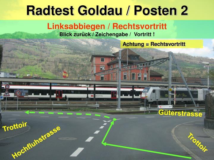 Radtest Goldau / Posten 2